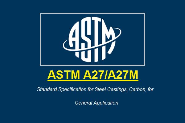 ASTM A27